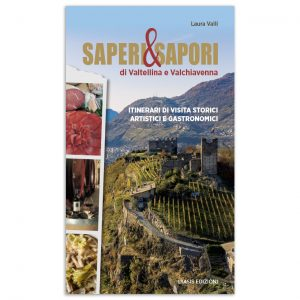 Saperi e Sapori di Valtellina e Valchiavenna